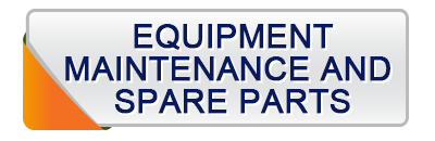 Equipment, maintenance and spare parts